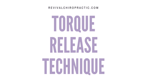 What Is Torque Release Technique Altamonte Springs Chiropractor